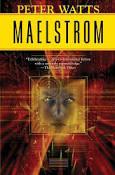 Maelstorm_Peter_Watts