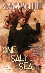 One_Salt_Sea_Seanan_McGuire